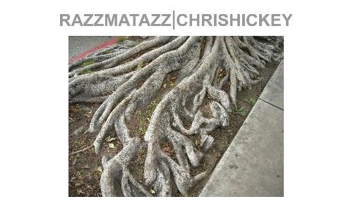 Chris Hickey - Razzmatazz