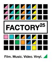 Factory 25